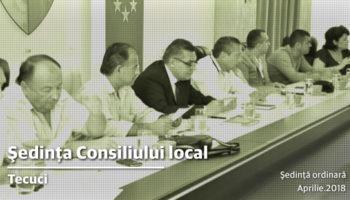 Convocarea Consiliului local Tecuci în şedinţă ordinară în 26.04.2018, ora 16