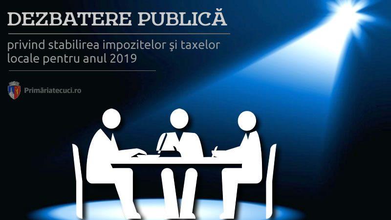 Dezbatere publica impozite taxe locale pentru 2019