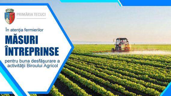 buna desfăşurare a activităţii Biroului Agricol Tecuci 2020