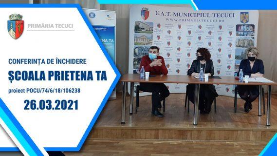 Inchidere proiect Scoala Preietena ta 2021 Tecuci
