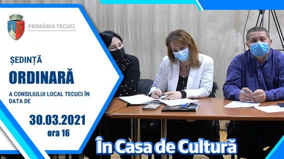 Sedinta ordinara mart 2021 Tecuci